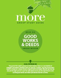 Week 6 - Good Works and Deeds sermon series on calling